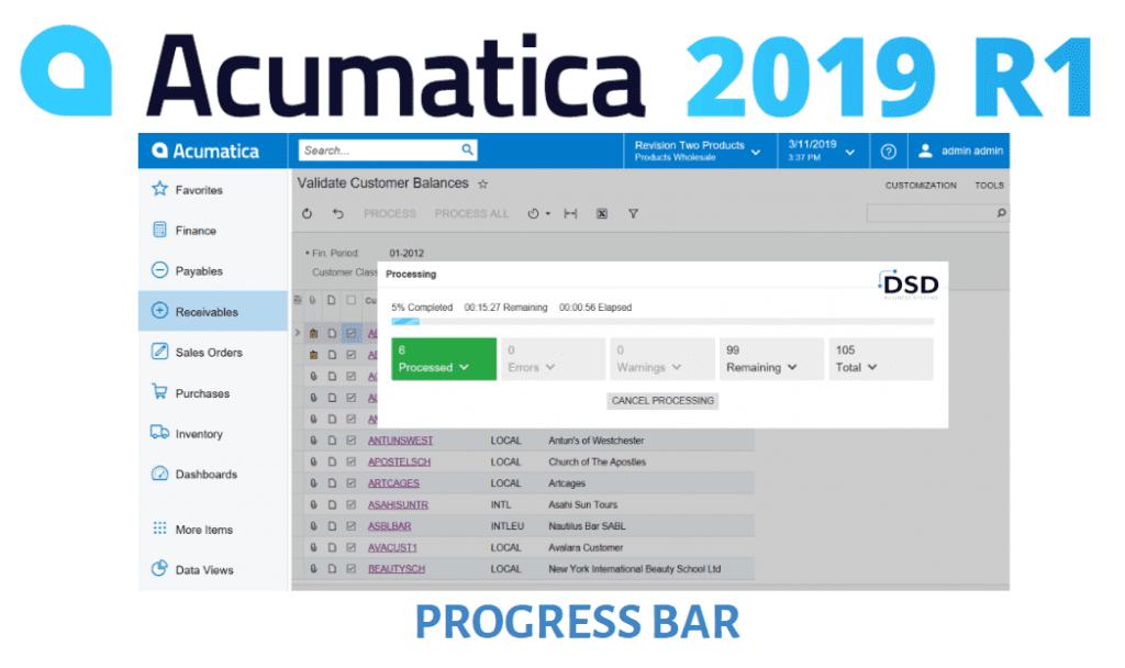 Acumatica 2019 R1 Upgrade Overview - Progress Bar Enhancement