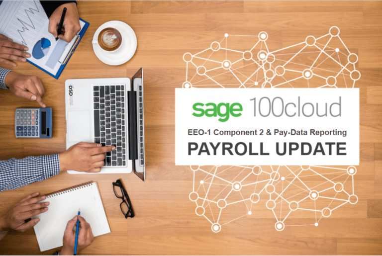 SAGE 100 PAYROLL NEWS: NEW UPDATE FOR EEO-1 GOVERNMENT REQUIREMENTS