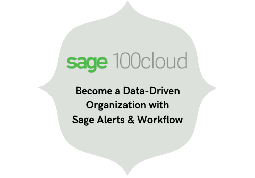 become a data-driven organization with sage alerts & workflow