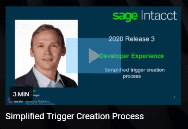 Sage Intacct 2020 R3 Developer Simplified Trigger
