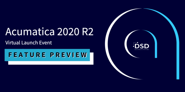 Acumatica 2020 R2 Launch Feature Preview