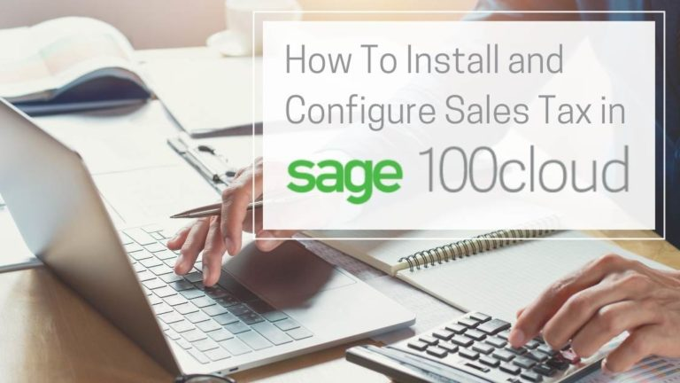 How To Install & Configure Sales Tax for Sage 100 ERP