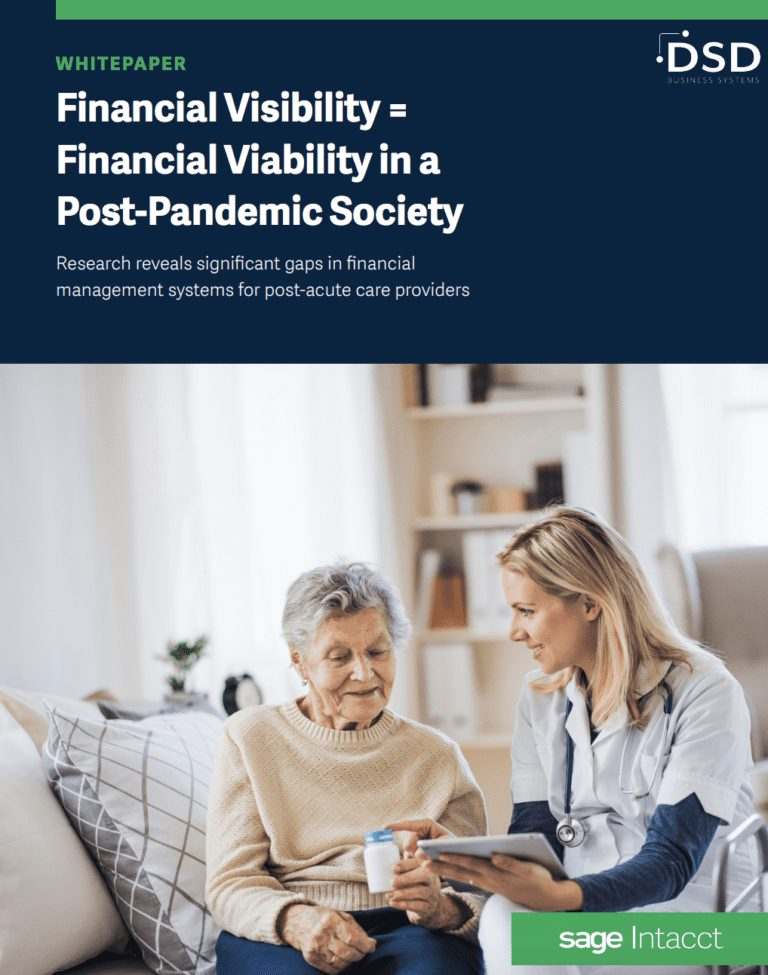 Financial Visibility Equals Financial Viability For Home Health Organizations