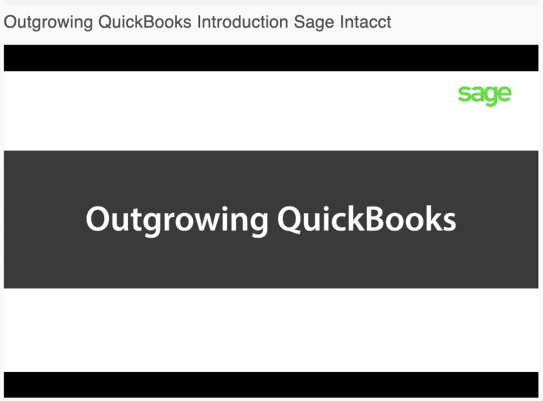 Outgrowing QuickBooks? Introduction to Sage Intacct