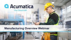 Manufacturing Overview Webinar