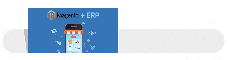 How to Automate your Magento Business with ERP Integration