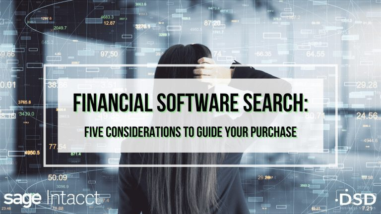 Financial Software Search: 5 Considerations to Guide Your Purchase