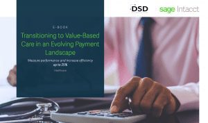 Transitioning To Value-Based Care In An Evolving Payment Landscape
