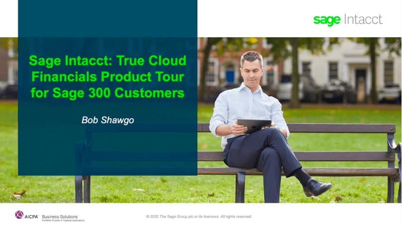 Sage Intacct Product Tour: True Cloud Financials