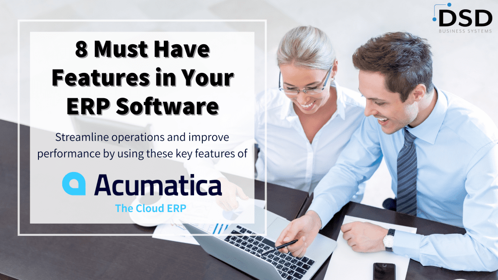 8 Must Have Features in Your ERP Software