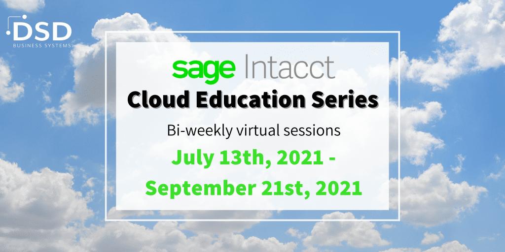 Sage Intacct Cloud Education Series