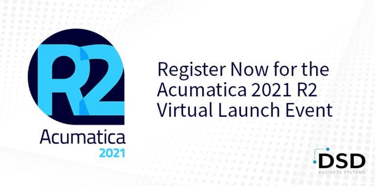 Acumatica 2021 R2 Launch