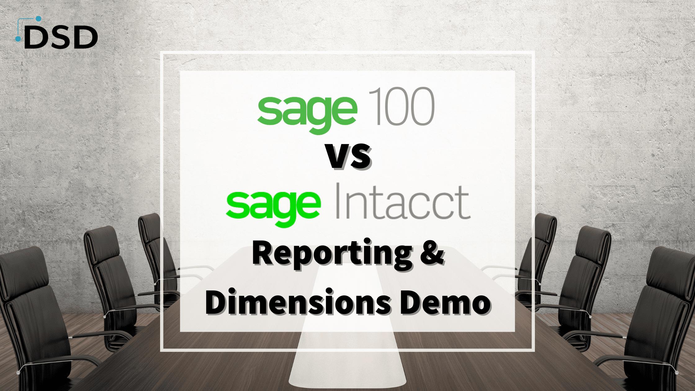 Sage 100 vs Sage Intacct Demo