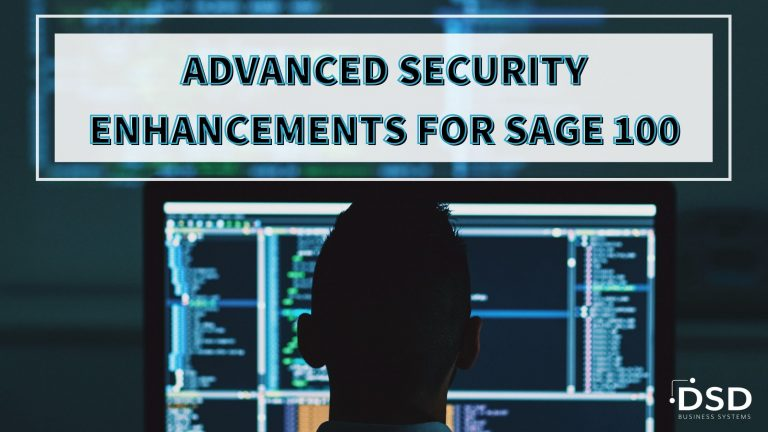 ADVANCED SECURITY ENHANCEMENTS FOR SAGE 100