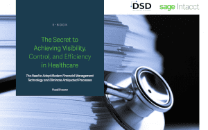 The Secret to Achieving Visibility, Control, and Efficiency in Healthcare