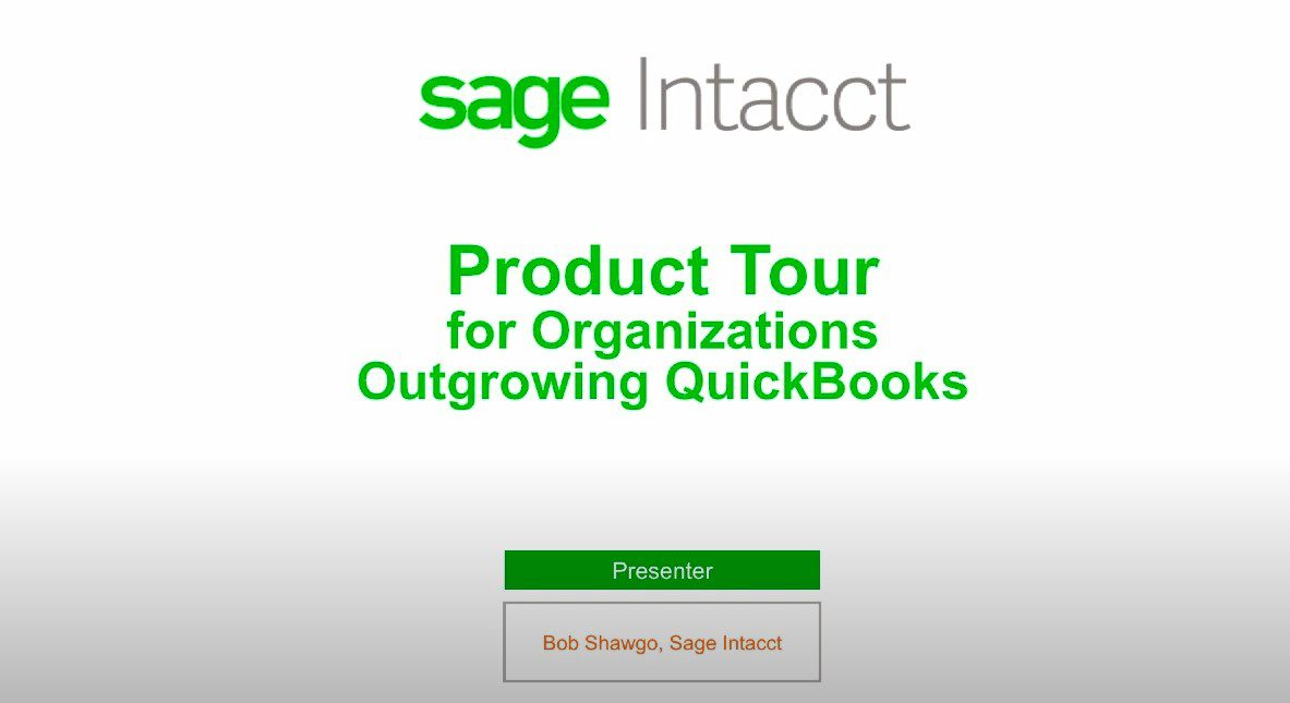 Sage Intacct for Organizations Growing Beyond QuickBooks